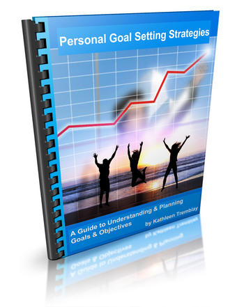 Personal Goal Setting Strategies Guide - Helping write & achieve goals and objectives